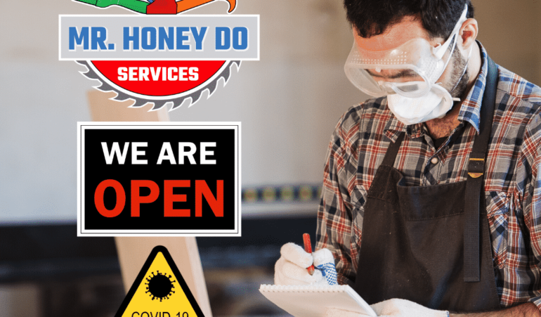Mr Honey Do Services Is Open With COVID-19 Precautions In Effect