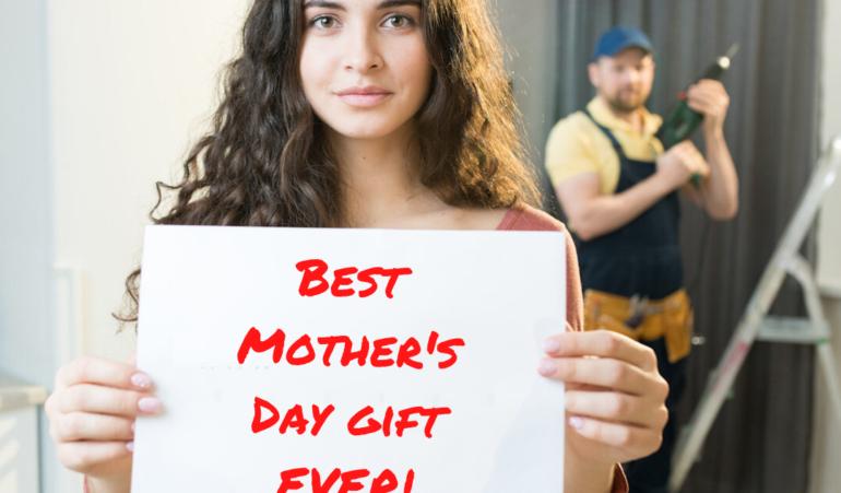 Mother's Day Handyman Special